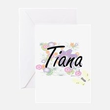 Tiana Artistic Name Design with Flo Greeting Cards