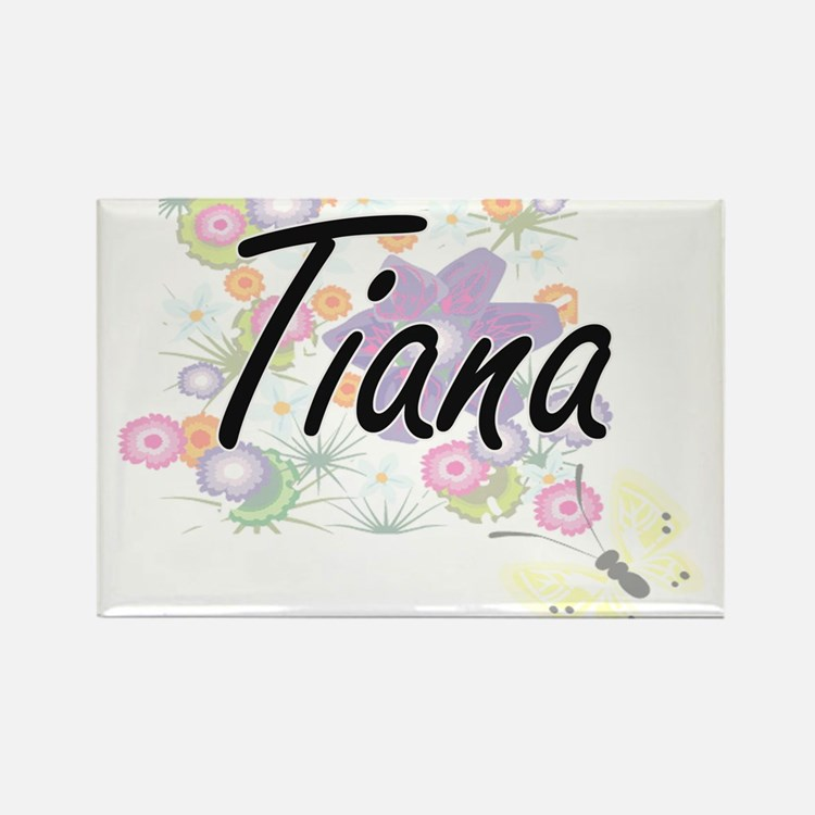 Tiana Artistic Name Design with Flowers Magnets