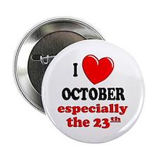 October 23rd Button