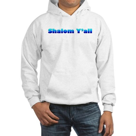 Shalom Y'all Hooded Sweatshirt