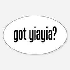 got yiayia? Oval Decal