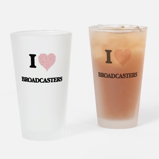 I love Broadcasters (Heart made fro Drinking Glass