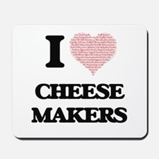 I love Cheese Makers (Heart made from wo Mousepad