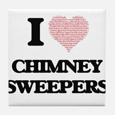 I love Chimney Sweepers (Heart made f Tile Coaster