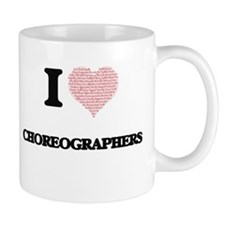 I love Choreographers (Heart made from words) Mugs