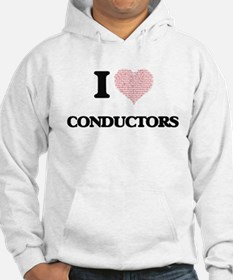 I love Conductors (Heart made fr Hoodie
