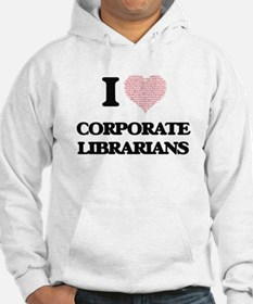 I love Corporate Librarians (Hea Hoodie