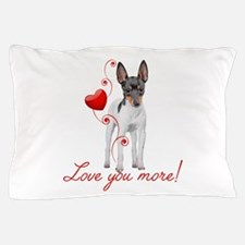 Love You More! Terrier Pillow Case