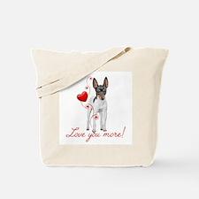 Love You More! Terrier Tote Bag