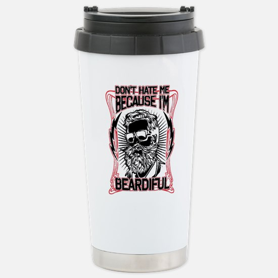 Don't hate me because I Stainless Steel Travel Mug