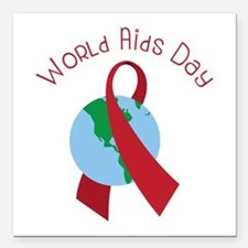 """World AIDS Day Square Car Magnet 3"""" x 3"""""""