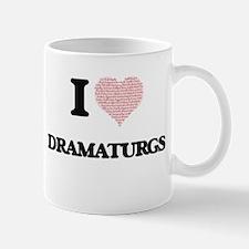 I love Dramaturgs (Heart made from words) Mugs