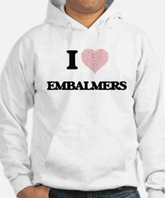 I love Embalmers (Heart made fro Hoodie