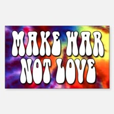 Make War Not Love Bumper Rectangle Decal