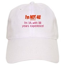 not 40 18 with 22 Baseball Cap