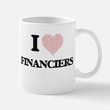 I love Financiers (Heart made from words) Mugs