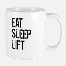 Eat Sleep Lift Mugs