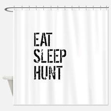 Eat Sleep Hunt Shower Curtain