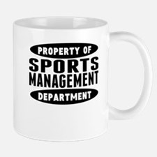 Property Of Sports Management Department Mugs