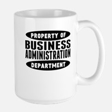 Property Of Business Administration Department Mug