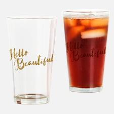 Hello Beautiful Faux Gold Drinking Glass