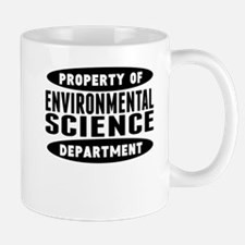 Property Of Environmental Science Department Mugs