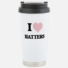 I love Hatters (Heart m Stainless Steel Travel Mug