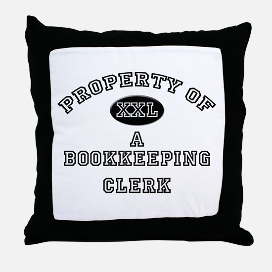 Property of a Bookkeeping Clerk Throw Pillow