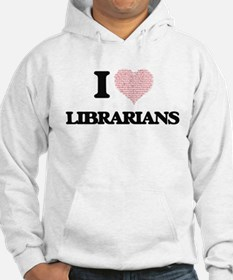 I love Librarians (Heart made fr Hoodie