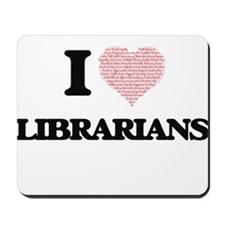 I love Librarians (Heart made from words Mousepad