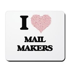 I love Mail Makers (Heart made from word Mousepad