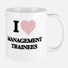 I love Management Trainees (Heart made from w Mugs