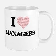 I love Managers (Heart made from words) Mugs