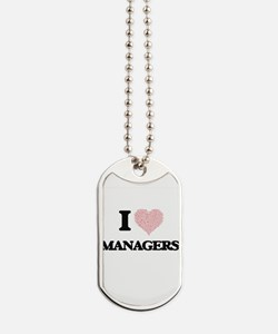 I love Managers (Heart made from words) Dog Tags