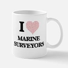 I love Marine Surveyors (Heart made from word Mugs