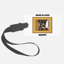 Save a life Adopt Luggage Tag
