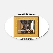 Save a life Adopt Oval Car Magnet