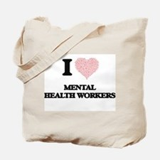 I love Mental Health Workers (Heart made Tote Bag