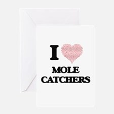 I love Mole Catchers (Heart made fr Greeting Cards