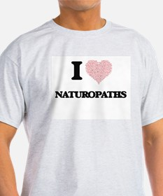 I love Naturopaths (Heart made from words) T-Shirt