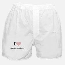 I love Neonatologists (Heart made fro Boxer Shorts