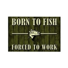 BORN TO FISH... Rectangle Magnet
