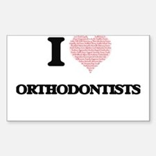 I love Orthodontists (Heart made from word Decal