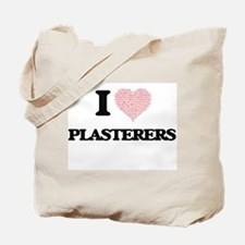 I love Plasterers (Heart made from words) Tote Bag