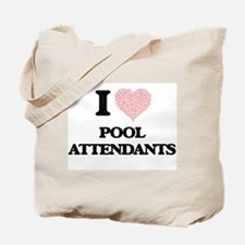 I love Pool Attendants (Heart made from w Tote Bag