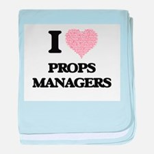 I love Props Managers (Heart made fro baby blanket