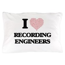 I love Recording Engineers (Heart made Pillow Case