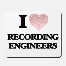 I love Recording Engineers (Heart made f Mousepad