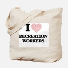 I love Recreation Workers (Heart made fro Tote Bag