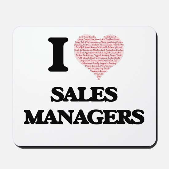 I love Sales Managers (Heart made from w Mousepad